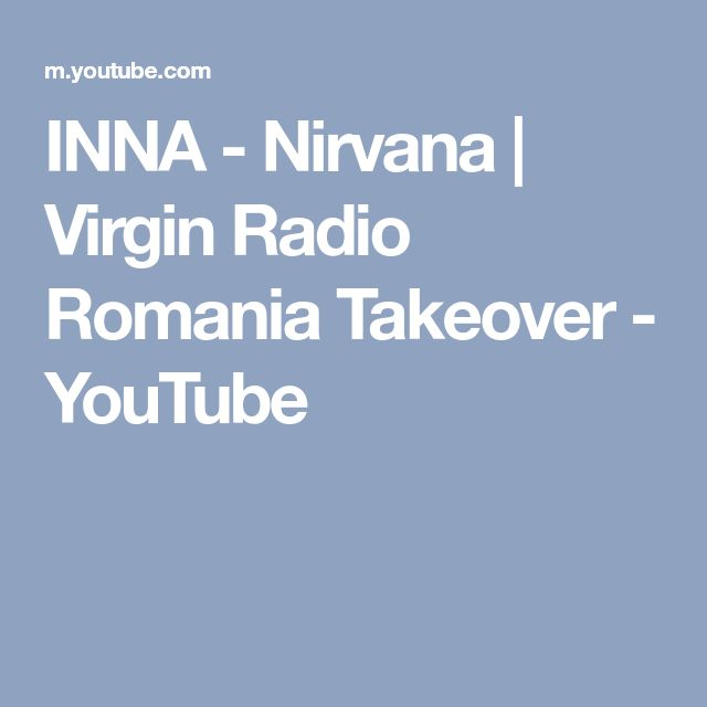 INNA - Nirvana | Virgin Radio Romania Takeover - YouTube