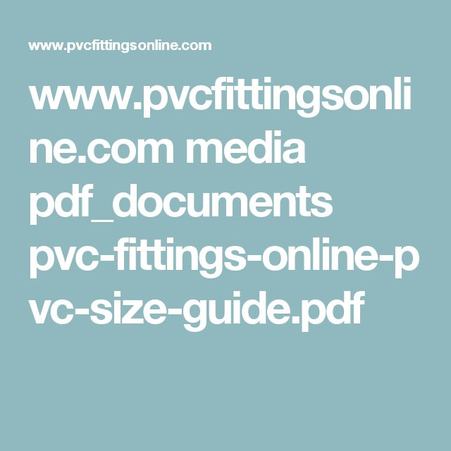 www.pvcfittingsonline.com media pdf_documents pvc-fittings-online-pvc-size-guide.pdf