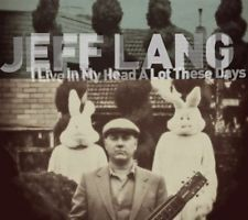 Jeff Lang - I Live In My Head A Lot These Days [CD New]