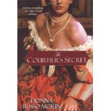 The Courtier's Secret (Paperback)By Donna Russo Morin