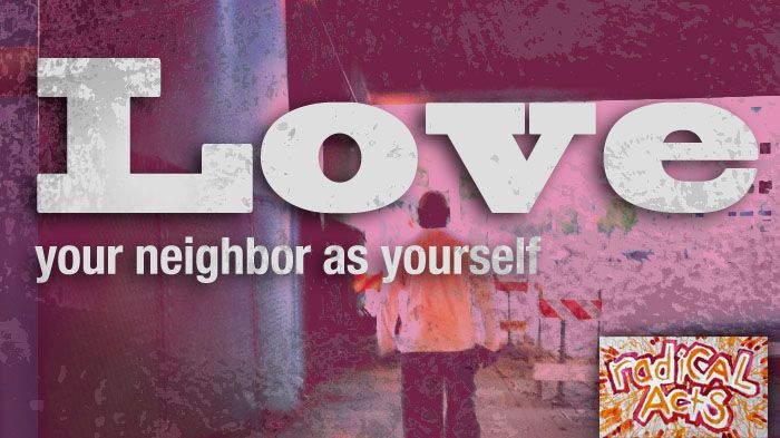 love you naber as  tho self | love-your-neighbor-as-yourself