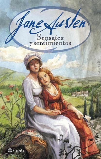 Sensatez y sentimientos - Jane Austen