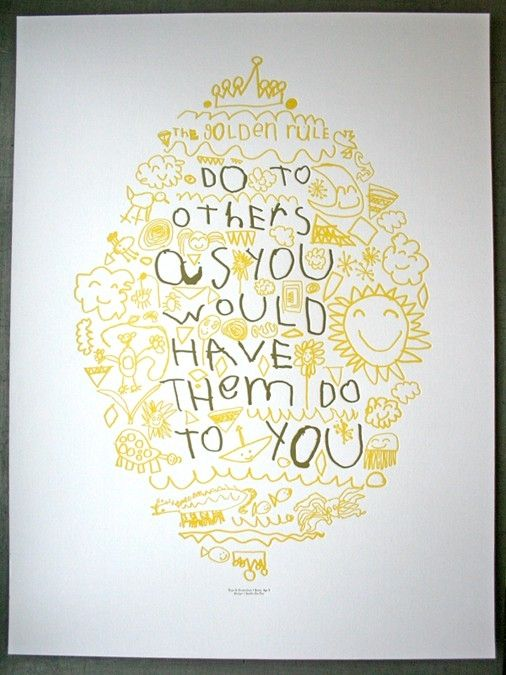 Golden.: Doodles Art, Golden Rules, Quote, Poster, Kids Art, Dining Rooms Tables, Hands Drawn, Auction Projects, Father