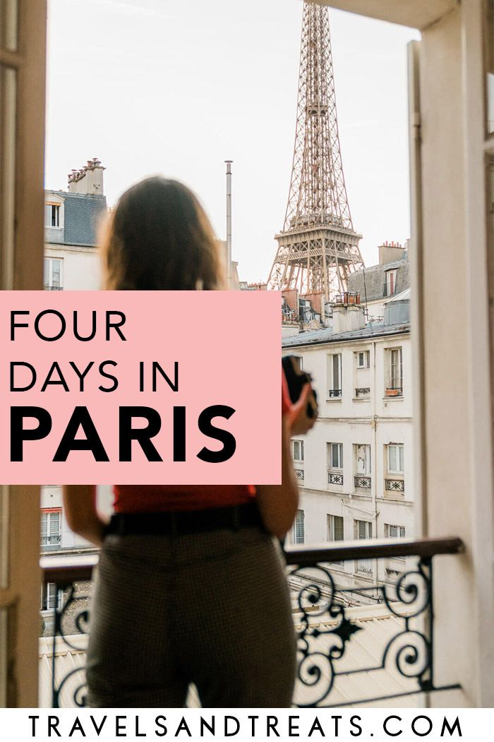 4 Days In Paris The Perfect 4 Day Paris Itinerary 4 Days In Paris Paris Travel Guide Paris France Travel
