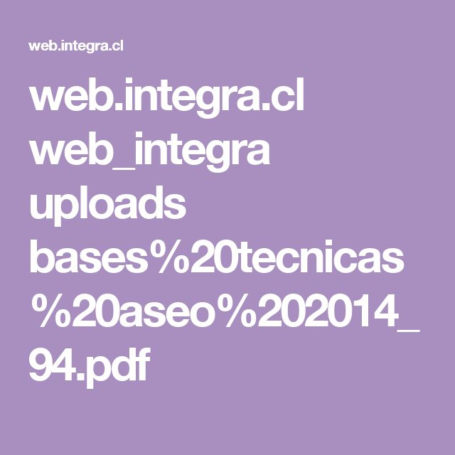 web.integra.cl web_integra uploads bases%20tecnicas%20aseo%202014_94.pdf
