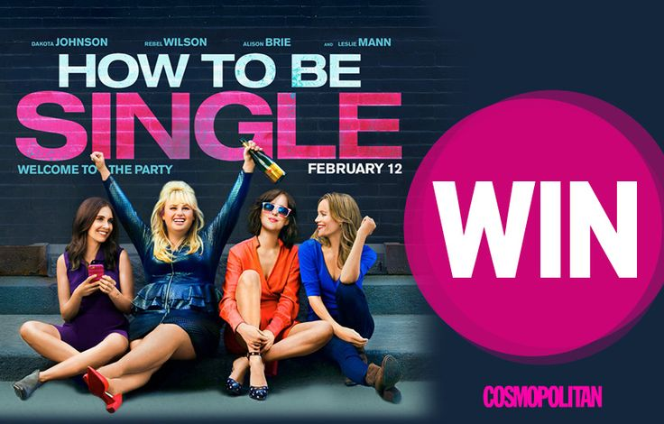 WIN Movie Tickets to See 'How To Be Single'