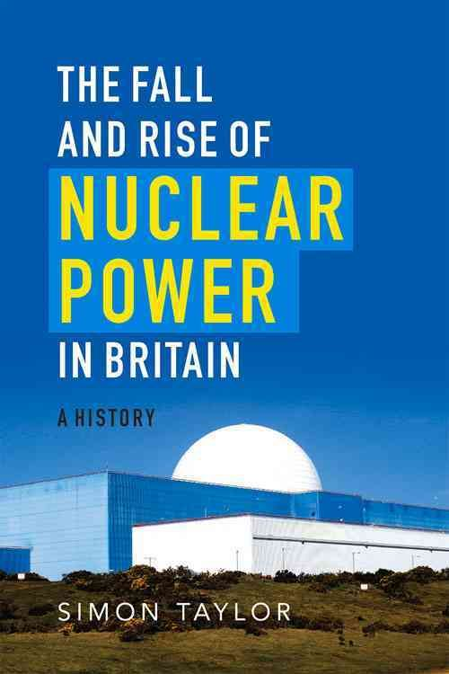 Britain was a pioneer in civil nuclear power and there were high hopes in the 1950s that this could be a source of cheap electricity and a valuable export opportunity. In The Fall and Rise of Nuclear