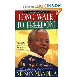 Long Walk to Freedom: The Autobiography of Nelson Mandela: Nelson Mandela: 9780316548182: Amazon.com: Books
