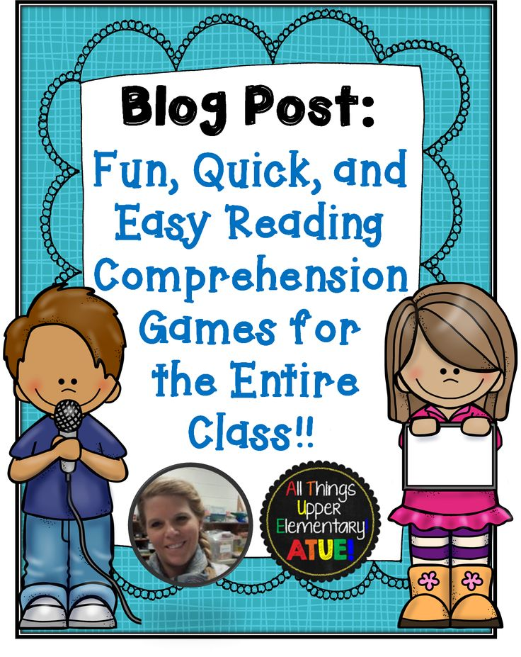 All Things Upper Elementary: Fun, Quick, and Easy Reading Comprehension Games for the Entire Class!
