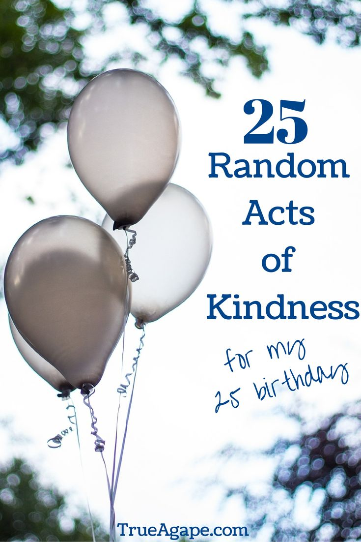 25 random acts of kindness to celebrate a birthday!