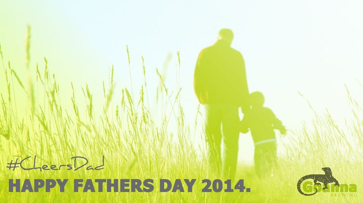 Wishing all the Dads out there a Happy Fathers Day 2014! #cheersdad
