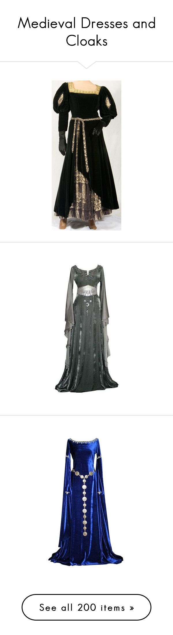"""Medieval Dresses and Cloaks"" by just-call-me-chuck ❤ liked on Polyvore featuring costumes, dresses, medieval, renaissance, princess costume, womens plus costumes, renaissance costumes, queen costume, maid marian costume and gowns"