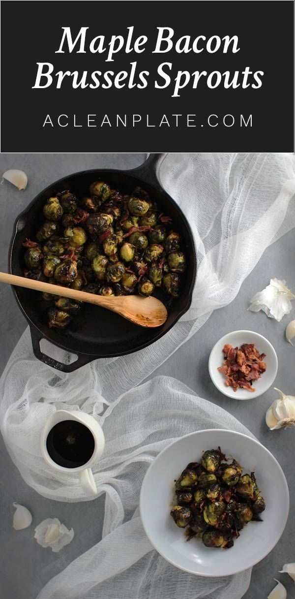Not a fan of Brussels sprouts? These Maple Bacon Brussels Sprouts from Lexi's Clean Kitchen will change your mind! Get the recipe at http://www.acleanplate.com/recipe/maple-bacon-brussels-sprouts/?utm_campaign=coschedule&utm_source=pinterest&utm_medium=A%20Clean%20Plate&utm_content=Maple%20Bacon%20Brussels%20Sprouts%20from%20Lexi%27s%20Clean%20Kitchen