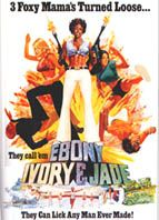 Ebony, Ivory And Jade (1976) $19.99; aka's: She Devils In Chains/Ebony, Ivory & Jade; Stars Rosanne Katon and Colleen Camp.