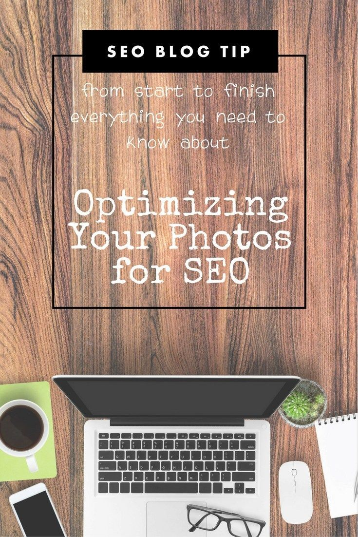 Optimizing Your Photos for SEO