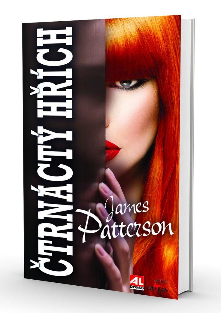 ČTRNÁCTÝ HŘÍCH - James Patterson (thriller /napětí) http://www.alpress.cz/ctrnacty-hrich/