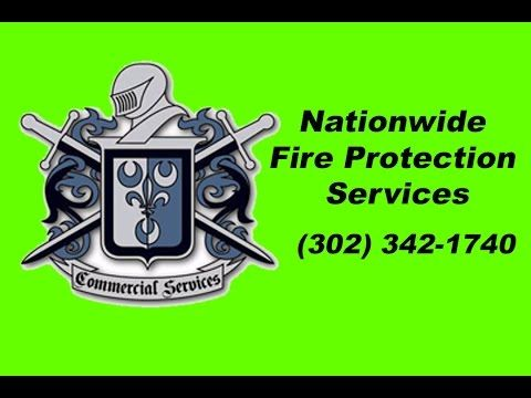 Nationwide Fire Protection Maintenance and Repairs Delaware (302) 342-1740 Commercial Services is the SOLUTION for all your Fire Protection and Life Safety N...