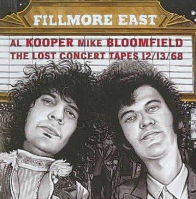 Al Kooper - Fillmore East: The Lost Concert Tapes 12/13/68