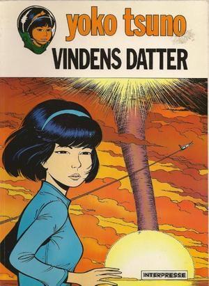 """"""" Yoko Tsuno 3 Vindens datter"""" av Roger Leloup"""