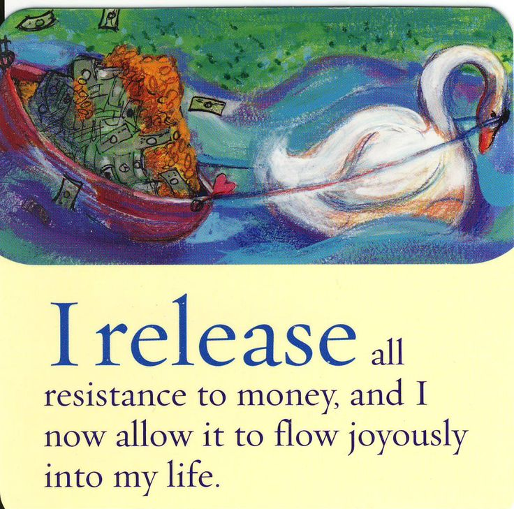 I release all resistance to money and I now allow it to flow joyously into my life!!!!!!!