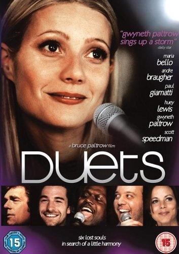 Duets, 2007 ~ Gwyneth Paltrow, Huey Lewis, Paul Giamatti. Director, Bruce Paltrow.