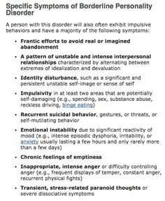Specific Symptoms of Borderline Personality Disorder http://psychcentral.com/disorders/borderline-personality-disorder-symptoms/