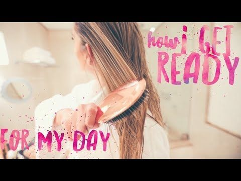 How I get ready for my day - YouTube