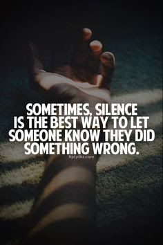 Sometimes silence says more than words