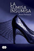 la sumisa insumisa-rosa peñasco-9788483654545