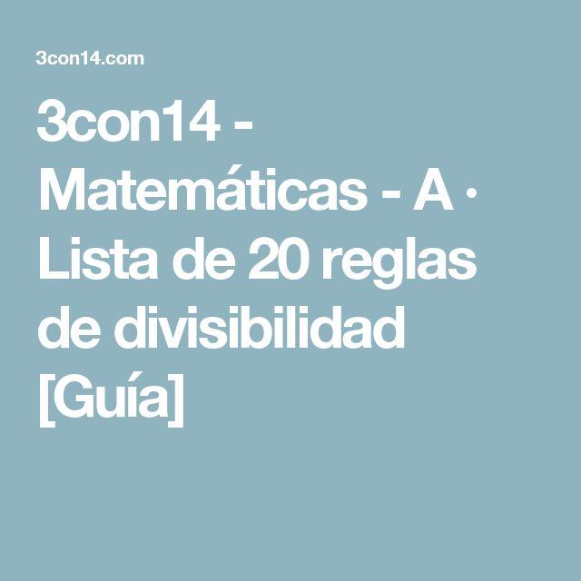3con14 - Matemáticas - A · Lista de 20 reglas de divisibilidad [Guía]