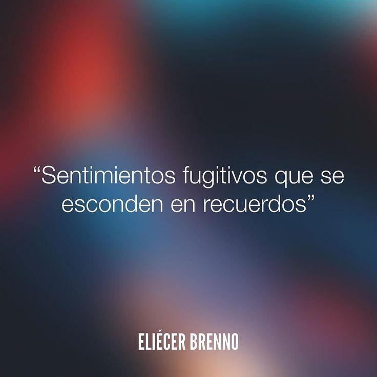 Sentimientos fugitivos que se esconden en recuerdos Eliécer Brenno  Orden de Trabajo http://ift.tt/2ywOx3R  #recuerdos #quotes #writers #escritores #EliecerBrenno #reading #textos #instafrases #instaquotes #panama #poemas #poesias #pensamientos #autores #argentina #frases #frasedeldia #CulturaColectiva #letrasdeautores #chile #versos #barcelona #madrid #mexico #microcuentos #nochedepoemas #megustaleer #accionpoetica #colombia #venezuela
