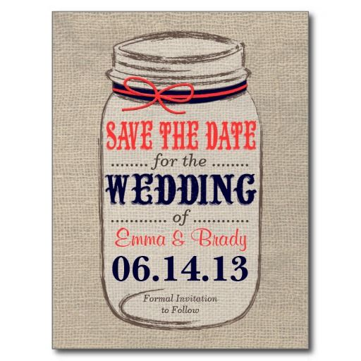 Coral and Burlap Wedding | Rustic Coral & Navy Mason Jar Save the Date Postcard from Zazzle.com