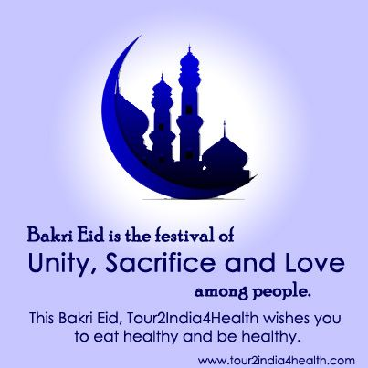 Happy Bakri Eid to all from www.tour2india4health.com