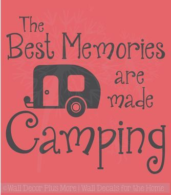 Camping Quotes for Summer or Camping Décor | Add cheerful Wall Sticker Decals to your Décor NOW! | MANY vinyl color options!