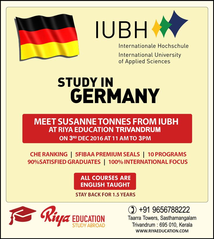 Studying in Germany has become dreams of many due to excellent learning environment. Come and meet the delegate from IUBH at Riya Education, Trivandrum. Visit our website.