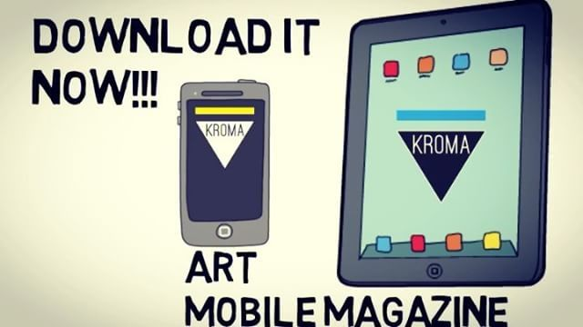 KROMA Art Mobile Magazine - Download it NOW for FREE, and enter a world of Art and Creativity.  Visit www.kromamagazine.com and click on AppStore or Play Store download links.  #kromamagazine #pikatablet #artmagazine #ios #android #mobilemagazine