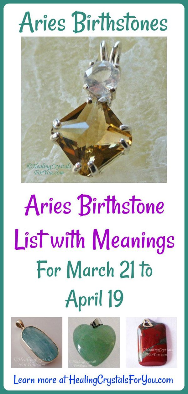 Aries Birthstones Aries Birthstone List with Meanings For March 21 to April 19
