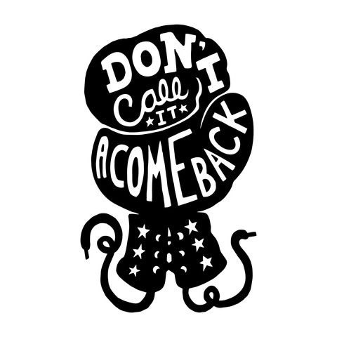 """Don't Call It A Comeback"" Silhouette Wall Decal by designer Alpha-Tone!"
