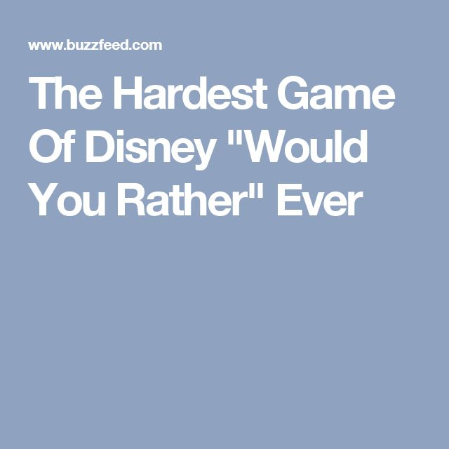 """The Hardest Game Of Disney """"Would You Rather"""" Ever"""