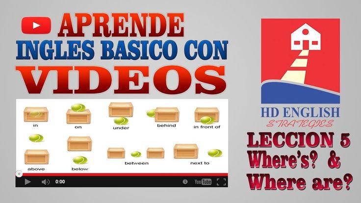 Aprende Ingles basico Leccion 5 Where's & Where are