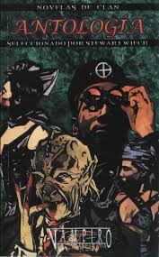 Ars Lamia: Antologia novelas de clan vampiro la mascarada