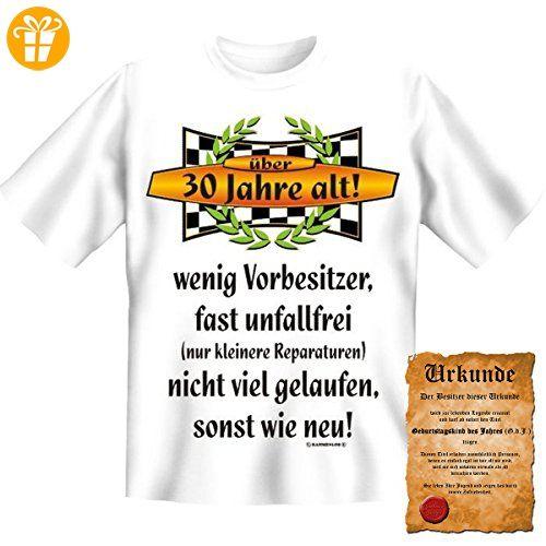 Lustige Sprüche Fun Tshirt Über 30 Jahre Alt!   30. Geburtstag Tshirt Mit  Urkunde