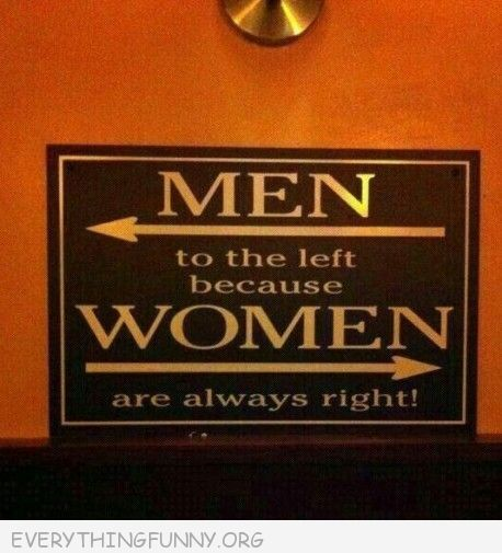 funny billboard sign men to the left because women are always right