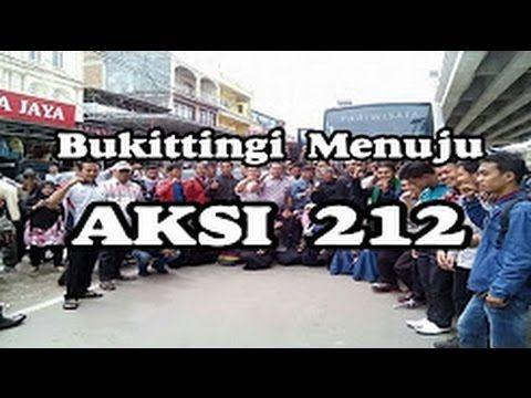 KISAH 212 !! Pejuang 212 dari Bukittinggi Berangkat Dengan Iman dan Taqwa