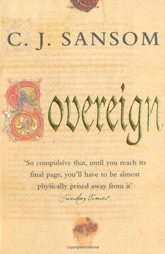 Sovereign (Shardlake Series) by C. J. Sansom, http://www.amazon.co.uk/dp/0330436082/ref=cm_sw_r_pi_dp_d4lRrb0KNBTXG