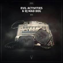 Evil Activities & Dj Mad Dog - 911 (2016)