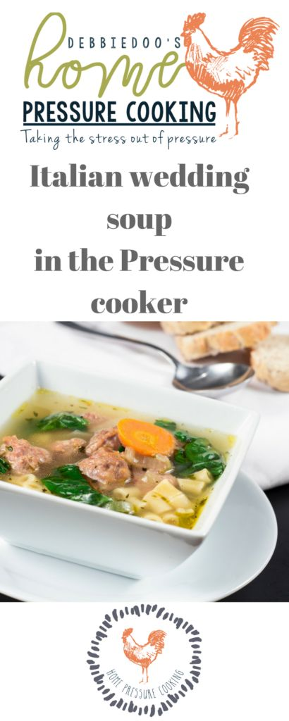 How to make Italian wedding soup – Home Pressure Cooking