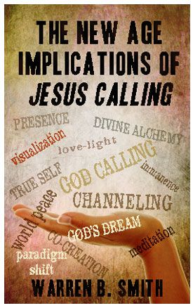 """From the Lighthouse BlogNEW BOOKLET TRACT: The New Age Implications of """"Jesus Calling"""""""