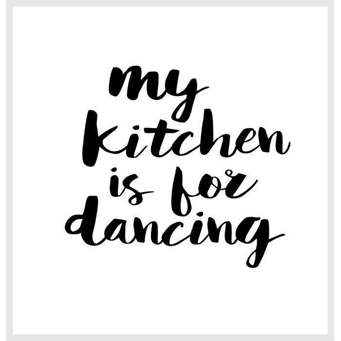 Brett Wilson My Kitchen Is For Dancing Single Shower Curtain Dance Quotes Dance Art Dance