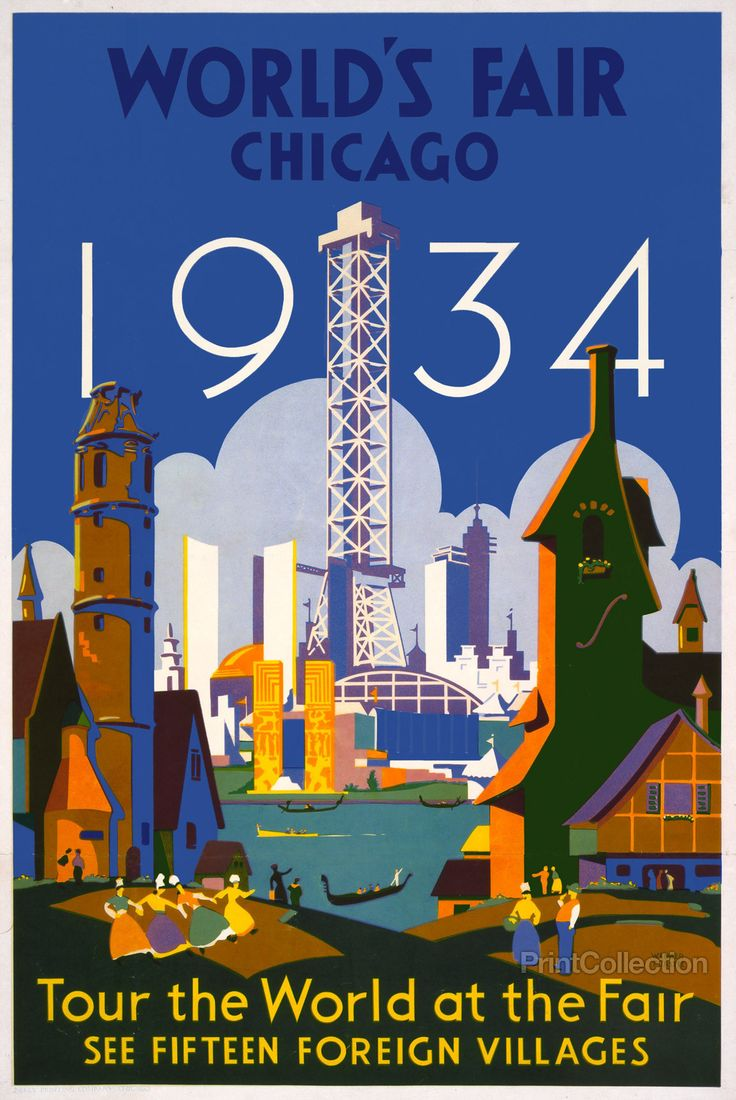 World's fair - Chicago - 1934 Tour the world at the fair--See fifteen foreign villages poster by Weimer Pursell.And Published inåÊChicago by Neely Printing Company, 1934 atåÊ58 x 40 cm.Summary:åÊPoste
